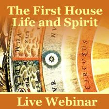 Webinar: The First House Life and Spirit