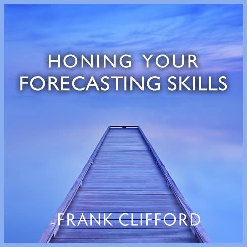 Honing Your Forecasting Skills