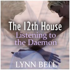 The 12th House - Listening to the Daemon