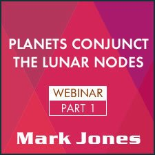 Webinar: Planets Conjunct the South Node Part 1