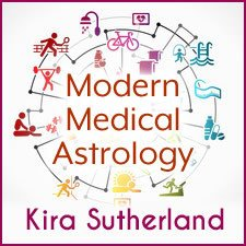 Webinar: Basics of Modern Medical Astrology