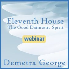 The Eleventh House Webinar: The Good Daimonic Spirit