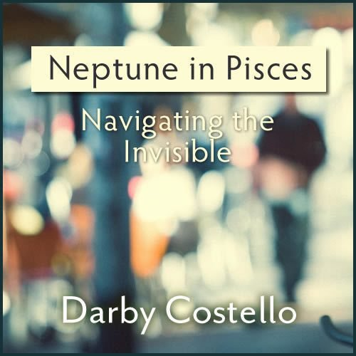 Neptune in Pisces: Navigating the Invisible