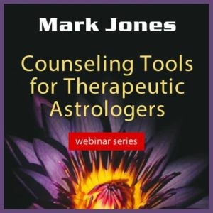 Counseling Tools for Therapeutic Astrologers - Webinar Series