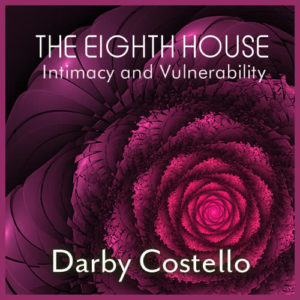 Webinar: ​The 8th House - Intimacy and Vulnerability