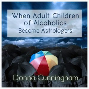 Adult Children of Alcoholics as Astrologers