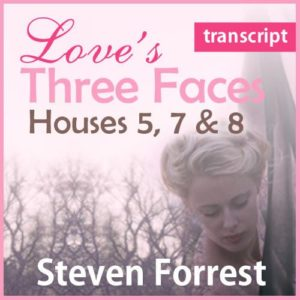 Transcript - Love's Three Faces (pdf)