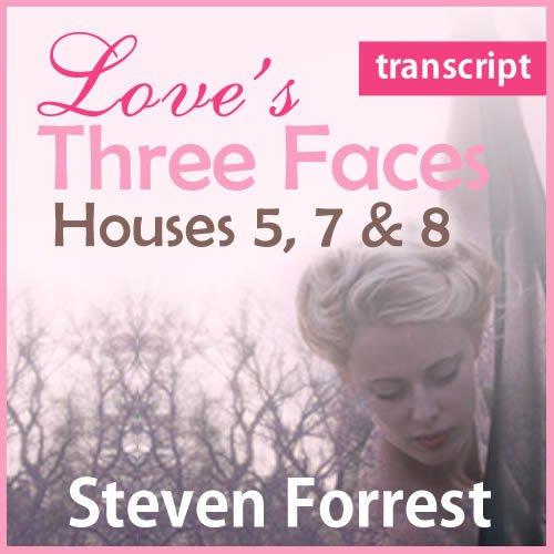 Transcript - Love's Three Faces (pdf)