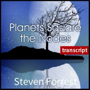 Transcript - Planets Square the Nodes (pdf)