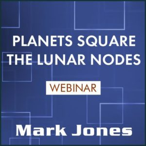 Planets Square the Lunar Nodes Webinar Set