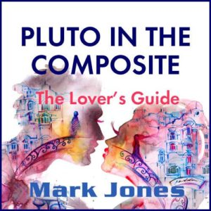 Pluto in the Composite Chart: The Lover's Guide