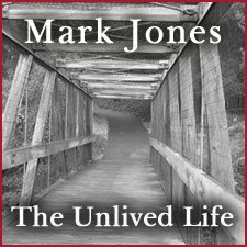 The Unlived Life: Transforming the Unresolved