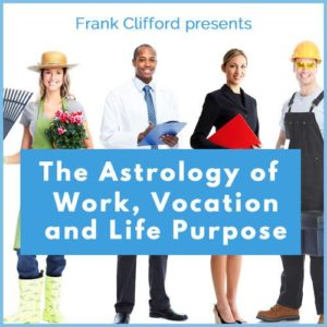 Webinar: Following Your Bliss - The Astrology of Work, Vocation and Life Purpose