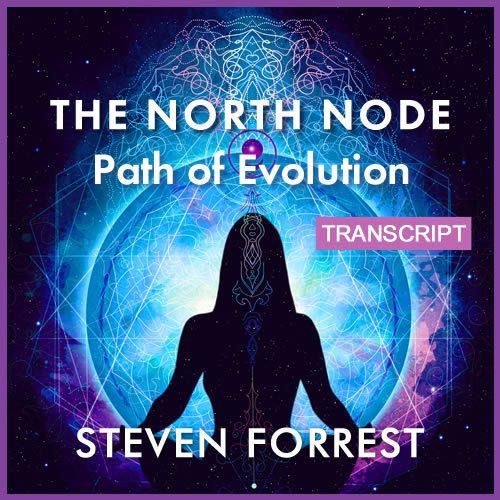 Transcript - The North Node Path of Evolution (pdf)