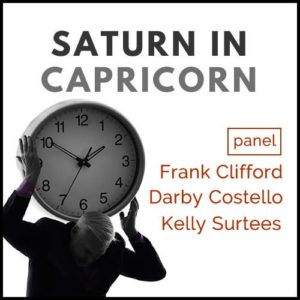 Panel Discussion: Saturn in Capricorn