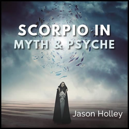 Webinar: Scorpio in Myth and Psyche