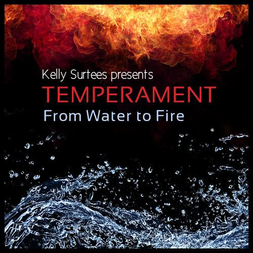 Temperament - From Water to Fire