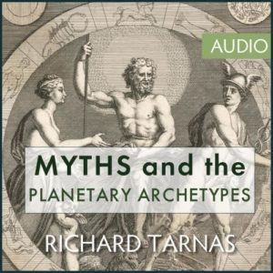 The Relationship of Myths to the Planetary Archetypes