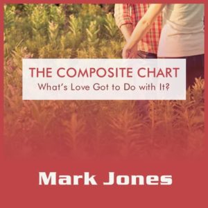 The Composite Chart - What's Love Got to Do with It?
