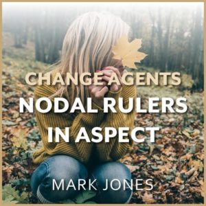 Webinar: Agents of Change - Nodal Rulers in Aspect to Each Other