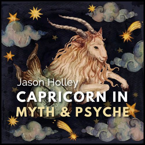 Webinar: Capricorn in Myth and Psyche
