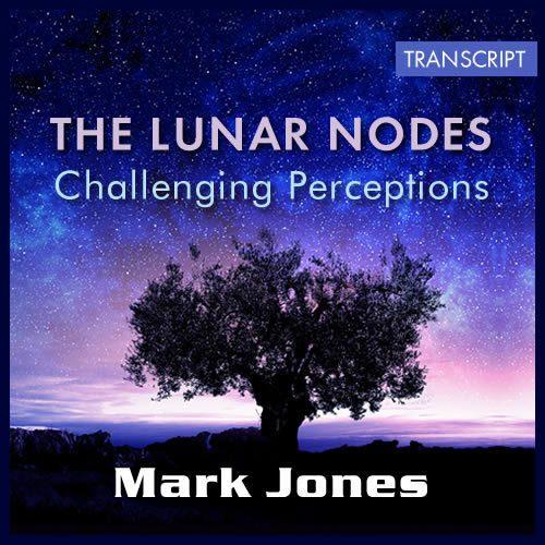Transcript: Lunar Nodes Challenging Perceptions