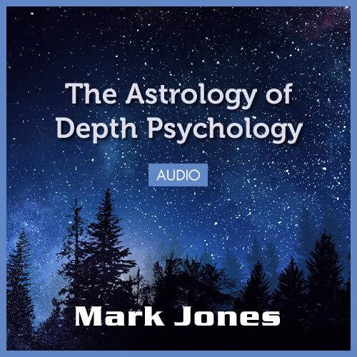 The Astrology of Depth Psychology