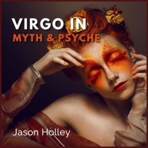 Virgo in Myth and Psyche