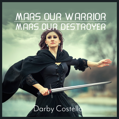 Mars our warrior