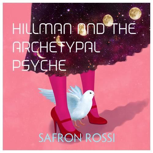 James Hillman Archetypal Psyche
