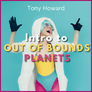 Out of Bounds Planets