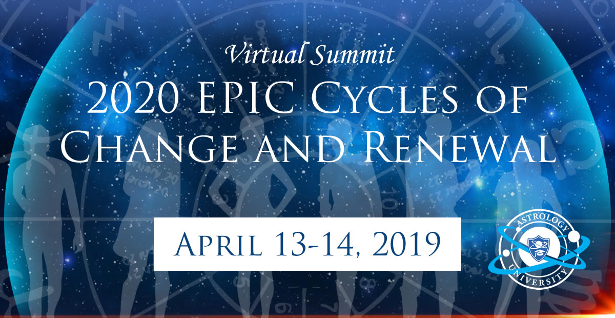 2020: Epic Cycles of Change and Renewal Summit - Astrology
