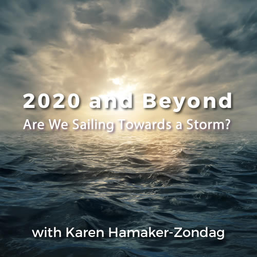 2020 and Beyond - Are We Sailing Towards a Storm?