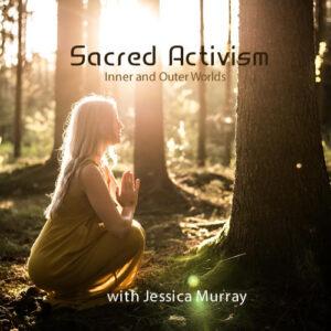 Sacred Activism