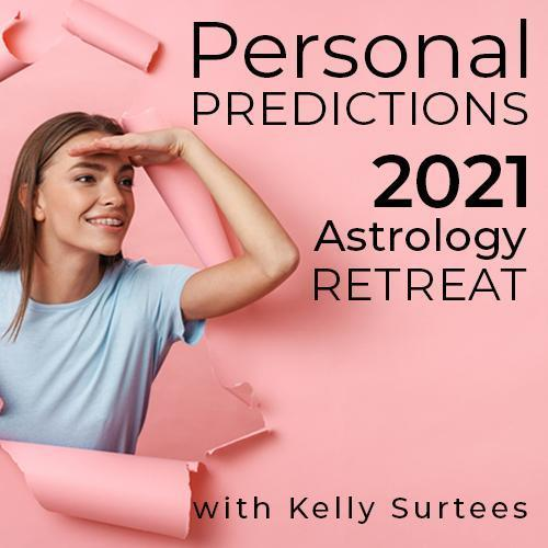 Personal Predictions 2021 Retreat with Kelly Surtees