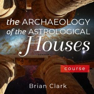 Astrological Houses with Brian Clark